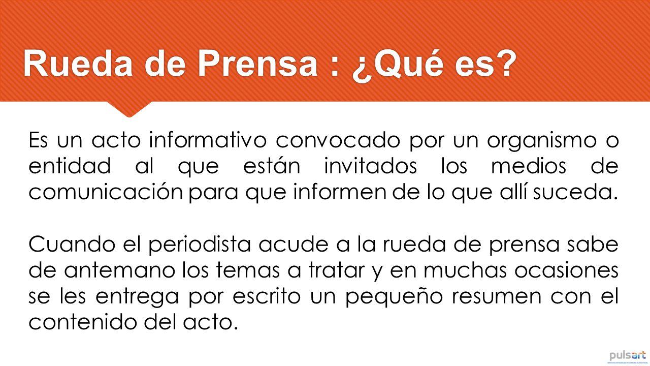 Rueda de Prensa : ¿Qué es