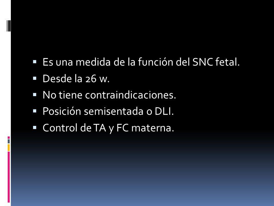 Es una medida de la función del SNC fetal.