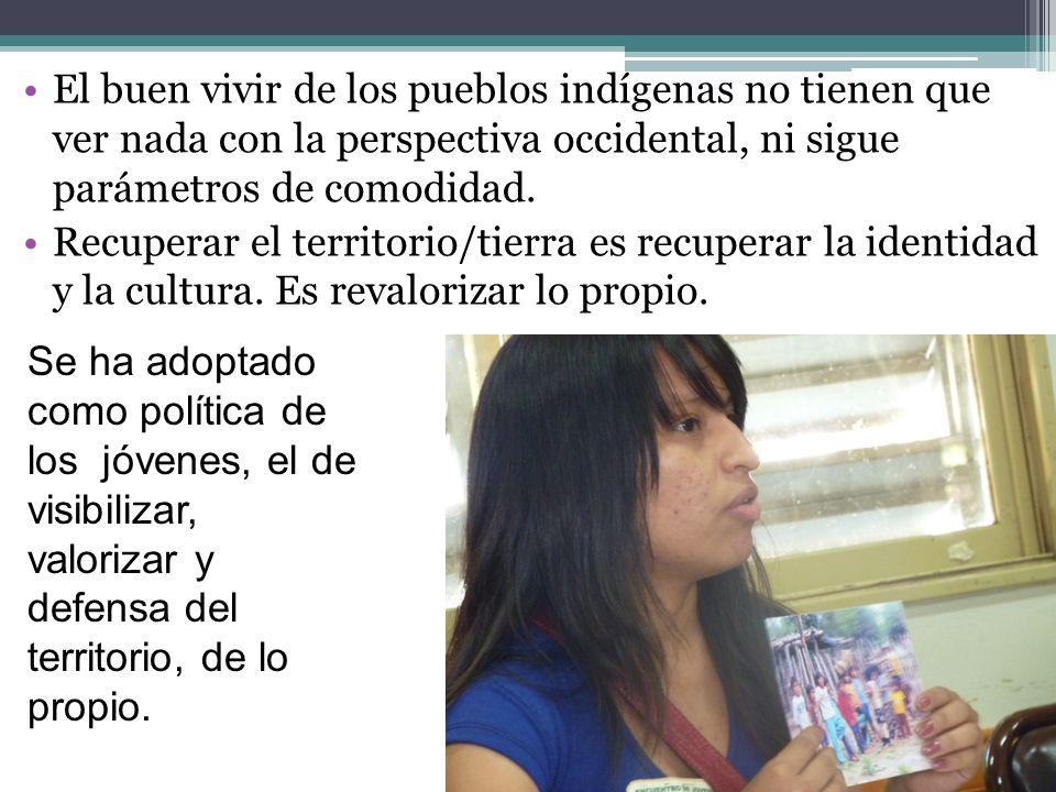 El buen vivir de los pueblos indígenas no tienen que ver nada con la perspectiva occidental, ni sigue parámetros de comodidad.
