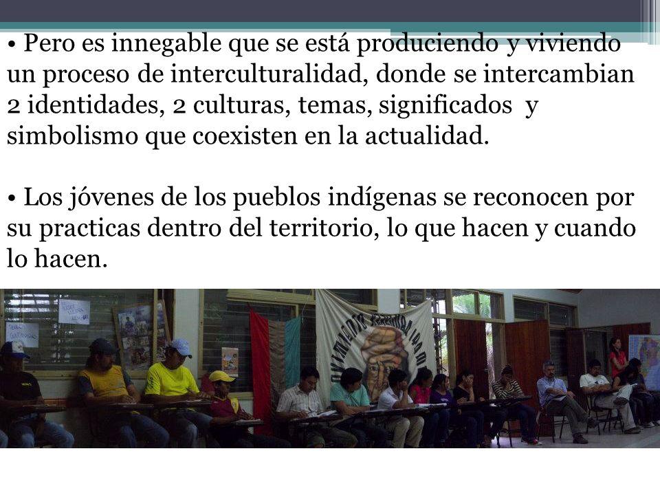 Pero es innegable que se está produciendo y viviendo un proceso de interculturalidad, donde se intercambian 2 identidades, 2 culturas, temas, significados y simbolismo que coexisten en la actualidad.