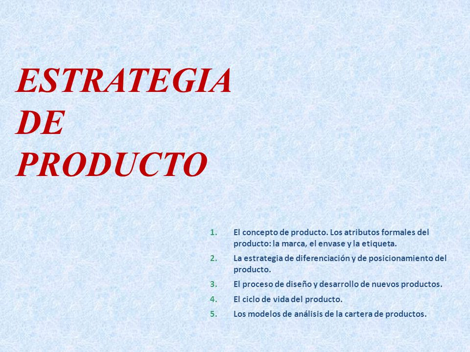 ESTRATEGIA DE PRODUCTO
