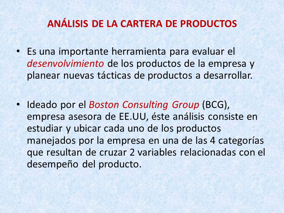 ANÁLISIS DE LA CARTERA DE PRODUCTOS