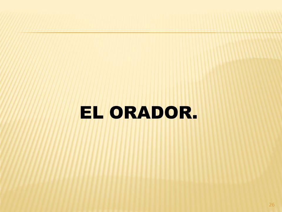 EL ORADOR.