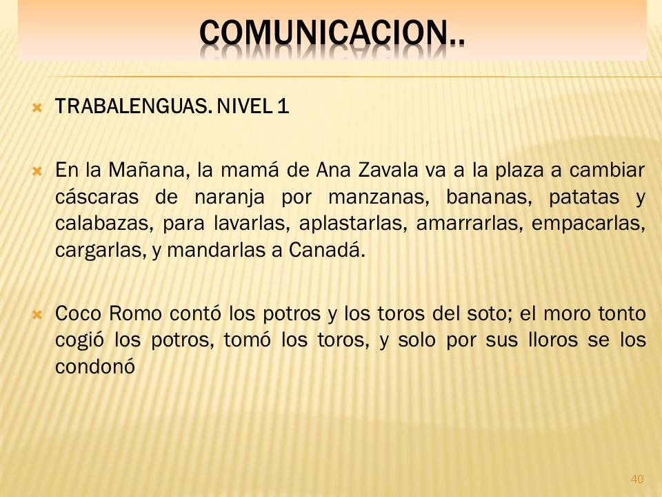 COMUNICACION.. TRABALENGUAS. NIVEL 1