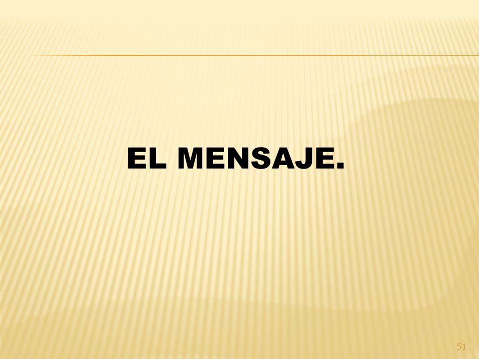 EL MENSAJE.