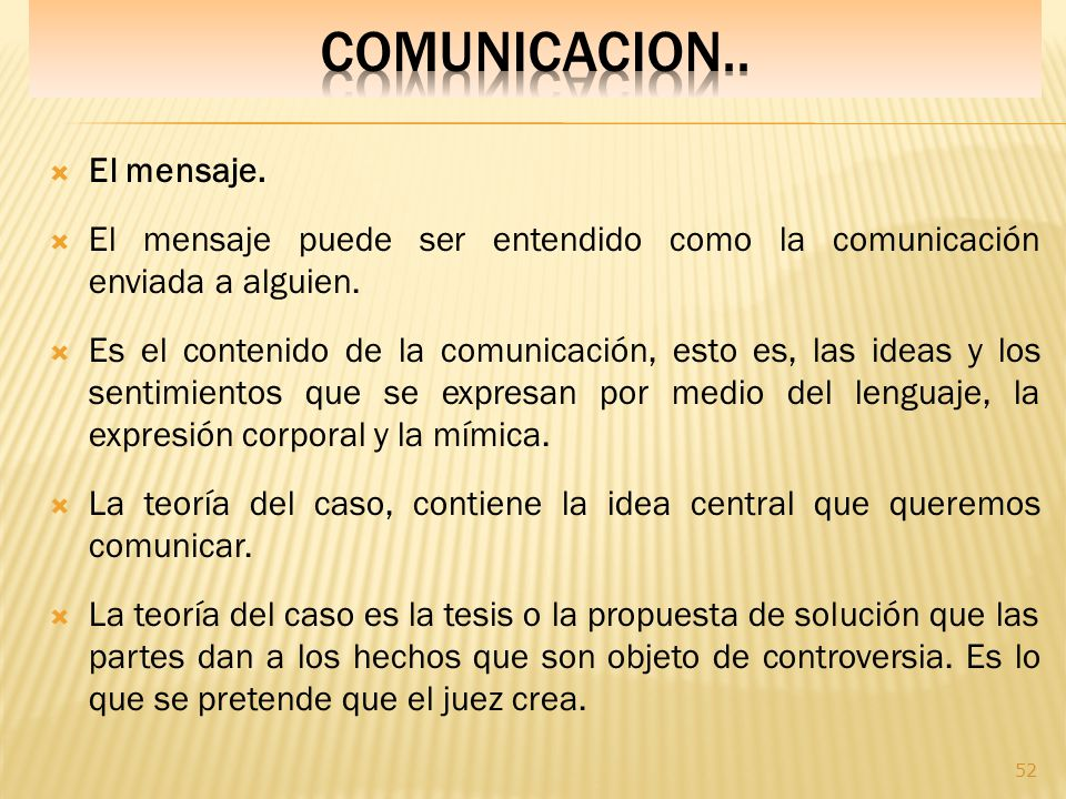 COMUNICACION.. El mensaje.