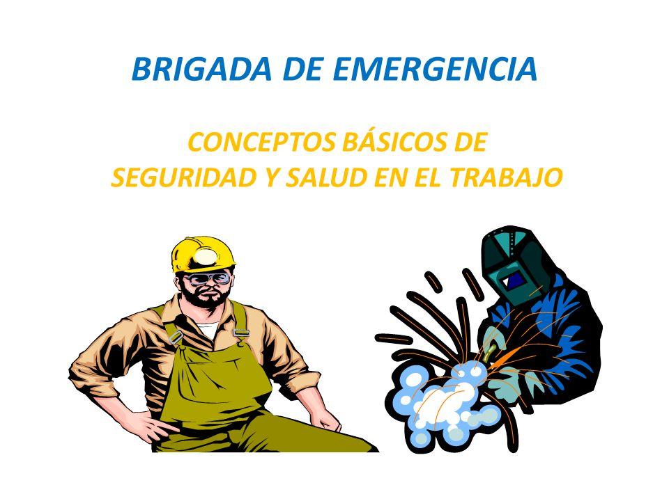 CONCEPTOS BÁSICOS DE SEGURIDAD Y SALUD EN EL TRABAJO