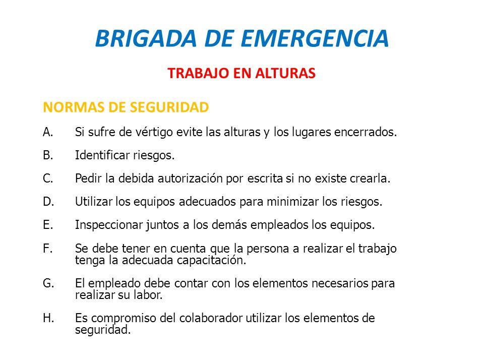 BRIGADA DE EMERGENCIA TRABAJO EN ALTURAS NORMAS DE SEGURIDAD