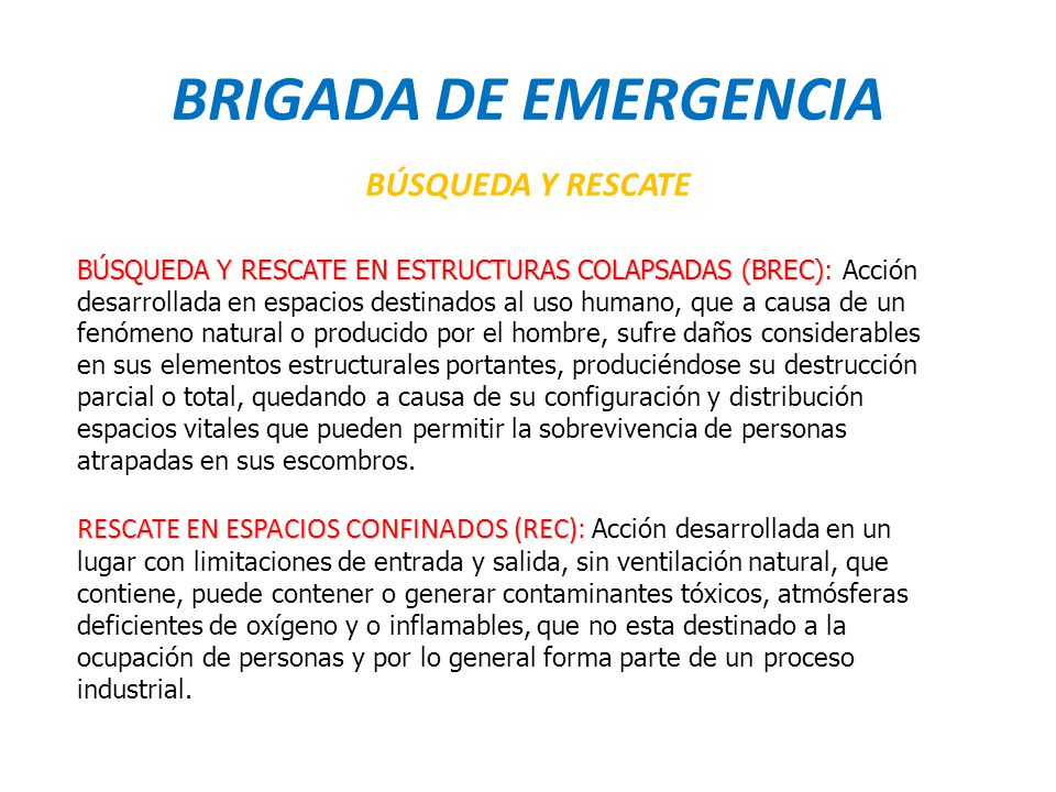 BRIGADA DE EMERGENCIA BÚSQUEDA Y RESCATE
