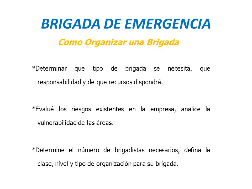 BRIGADA DE EMERGENCIA Como Organizar una Brigada