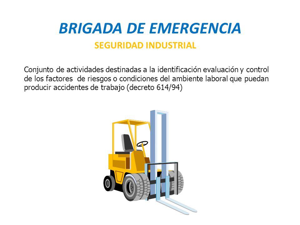 BRIGADA DE EMERGENCIA SEGURIDAD INDUSTRIAL