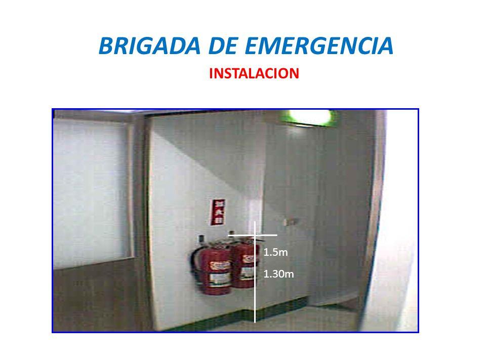 BRIGADA DE EMERGENCIA INSTALACION 1.5m 1.30m