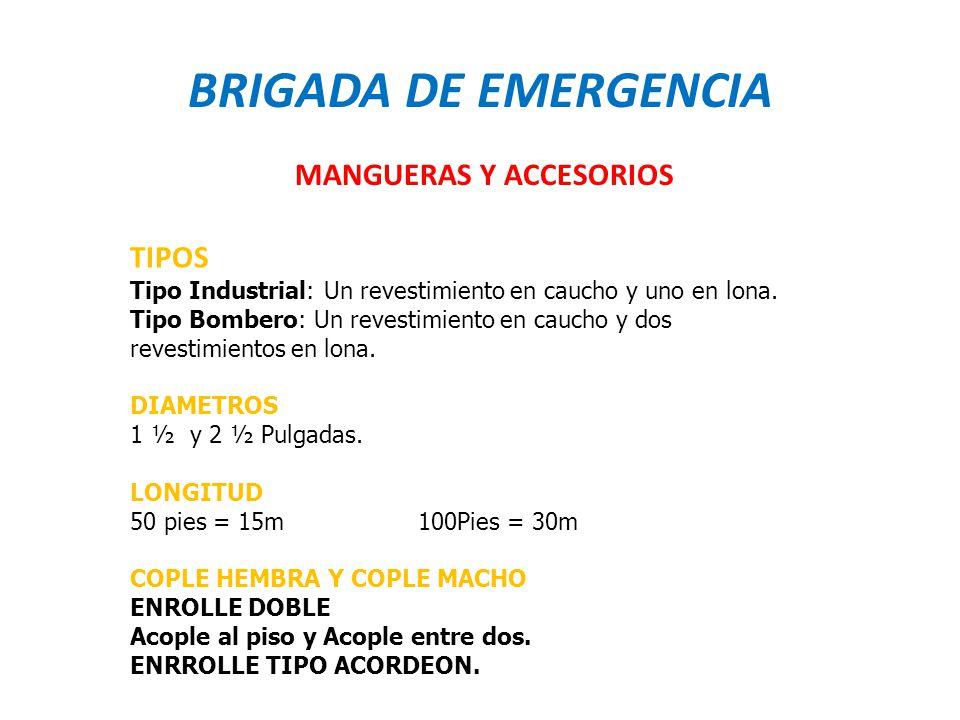 BRIGADA DE EMERGENCIA MANGUERAS Y ACCESORIOS TIPOS