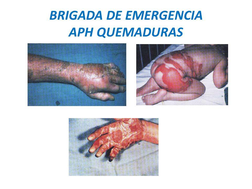 BRIGADA DE EMERGENCIA APH QUEMADURAS