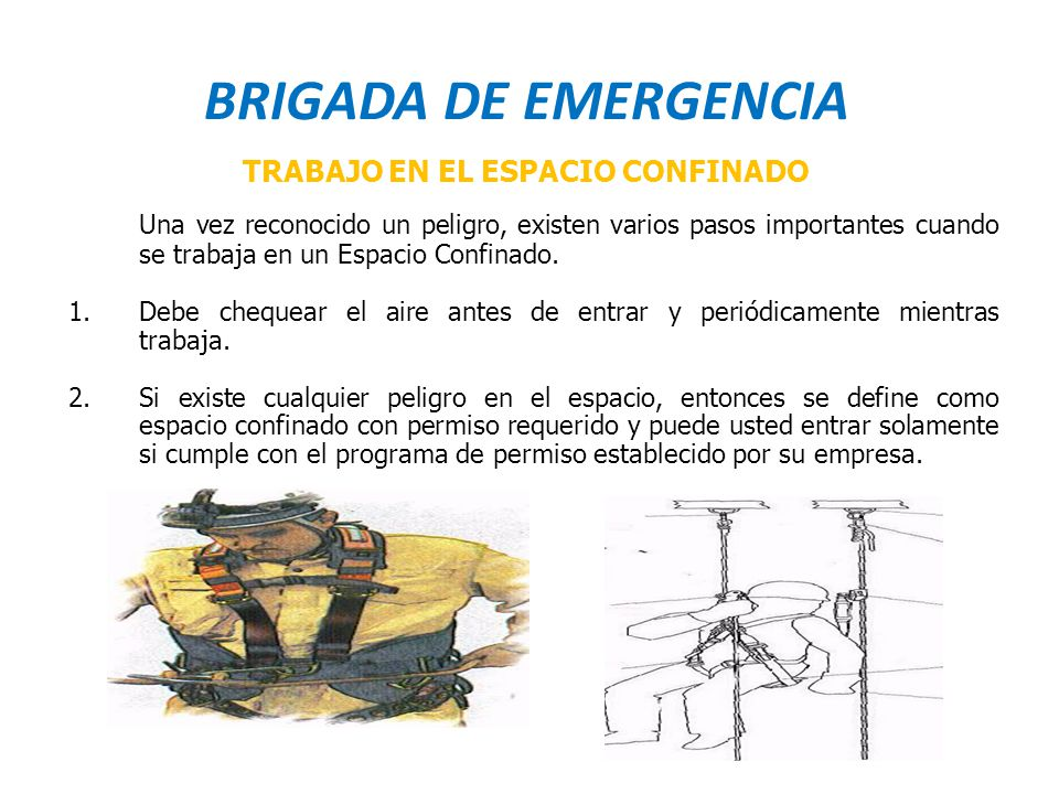BRIGADA DE EMERGENCIA TRABAJO EN EL ESPACIO CONFINADO