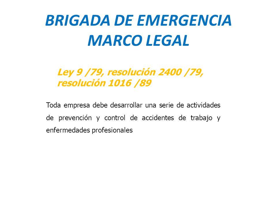 BRIGADA DE EMERGENCIA MARCO LEGAL