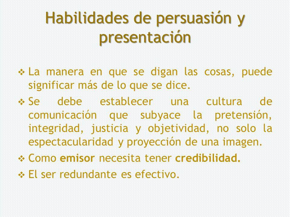 Habilidades de persuasión y presentación