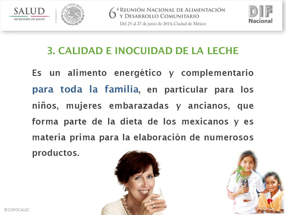 3. CALIDAD E INOCUIDAD DE LA LECHE