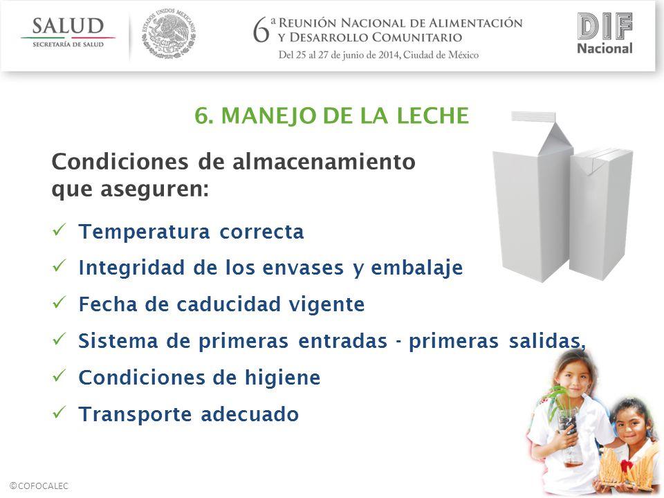 Condiciones de almacenamiento que aseguren: