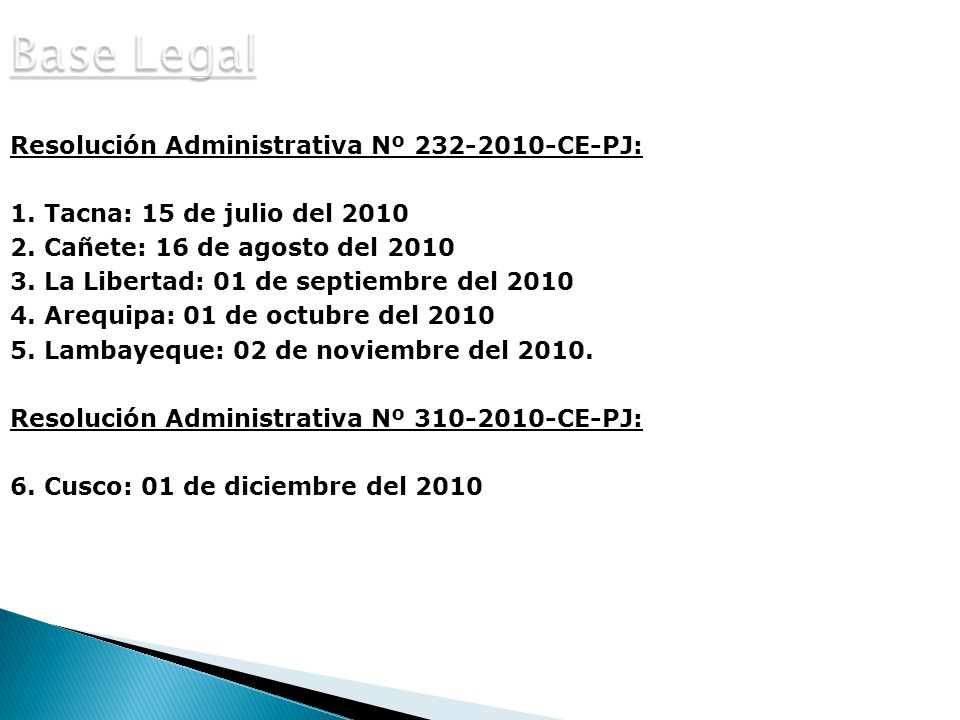 Base Legal Resolución Administrativa Nº 232-2010-CE-PJ: