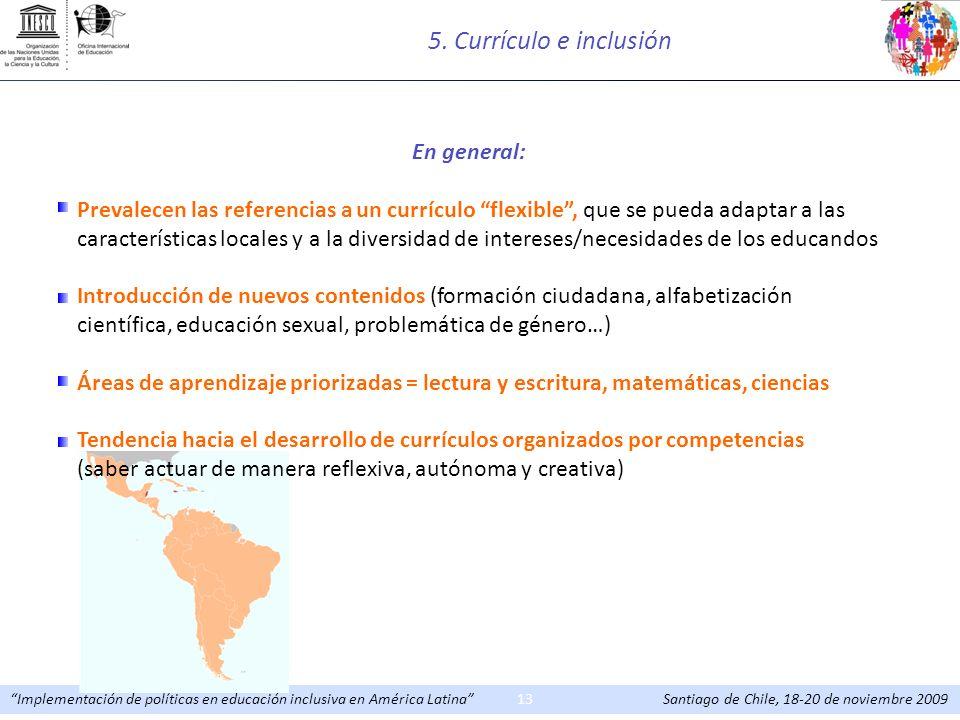 5. Currículo e inclusión En general:
