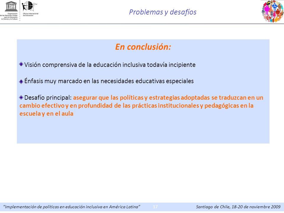 En conclusión: Problemas y desafíos