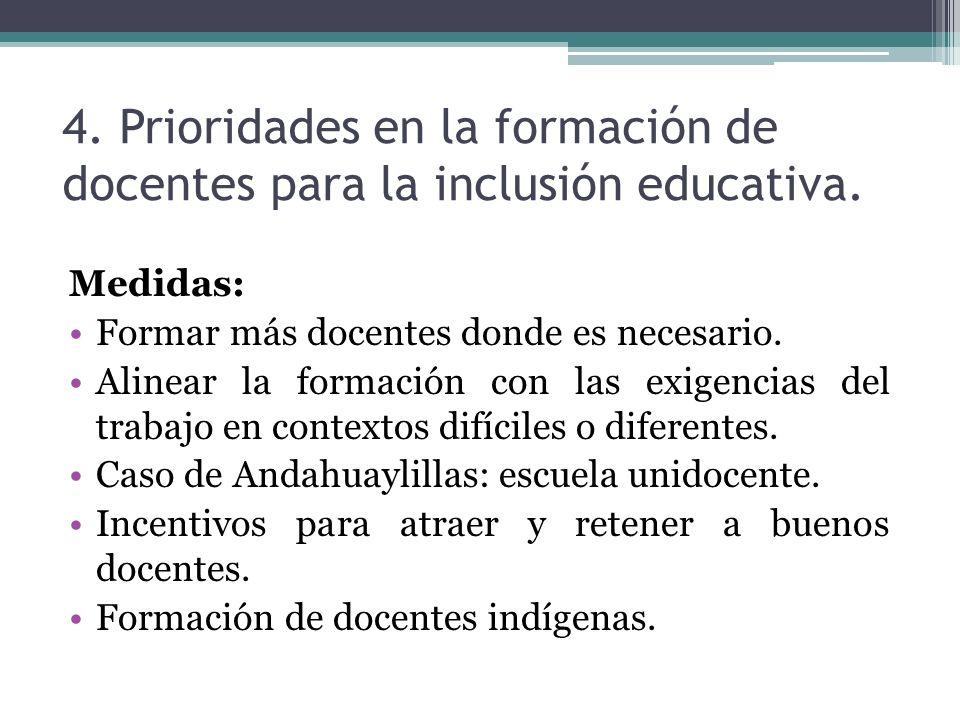 4. Prioridades en la formación de docentes para la inclusión educativa.