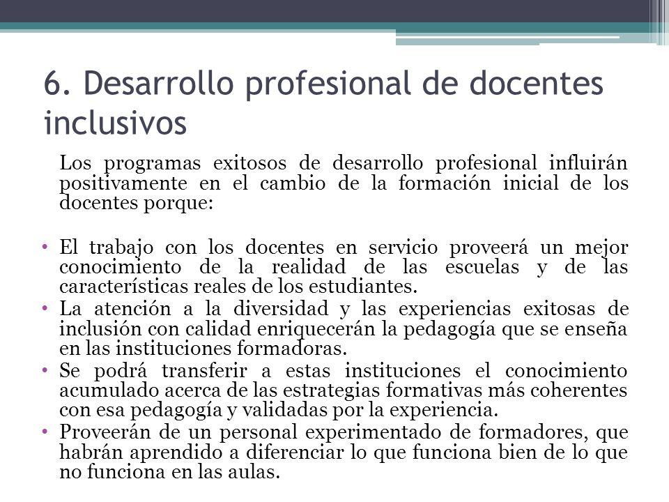 6. Desarrollo profesional de docentes inclusivos