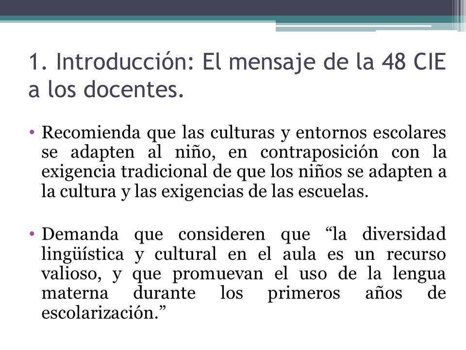 1. Introducción: El mensaje de la 48 CIE a los docentes.
