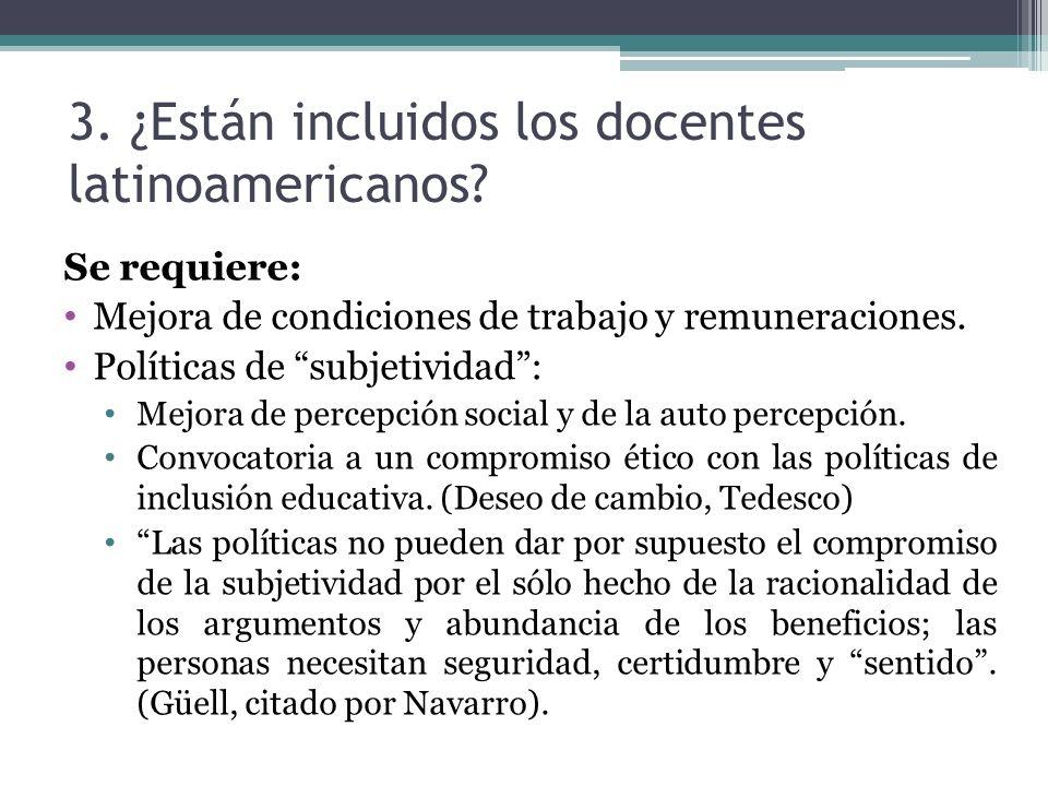 3. ¿Están incluidos los docentes latinoamericanos