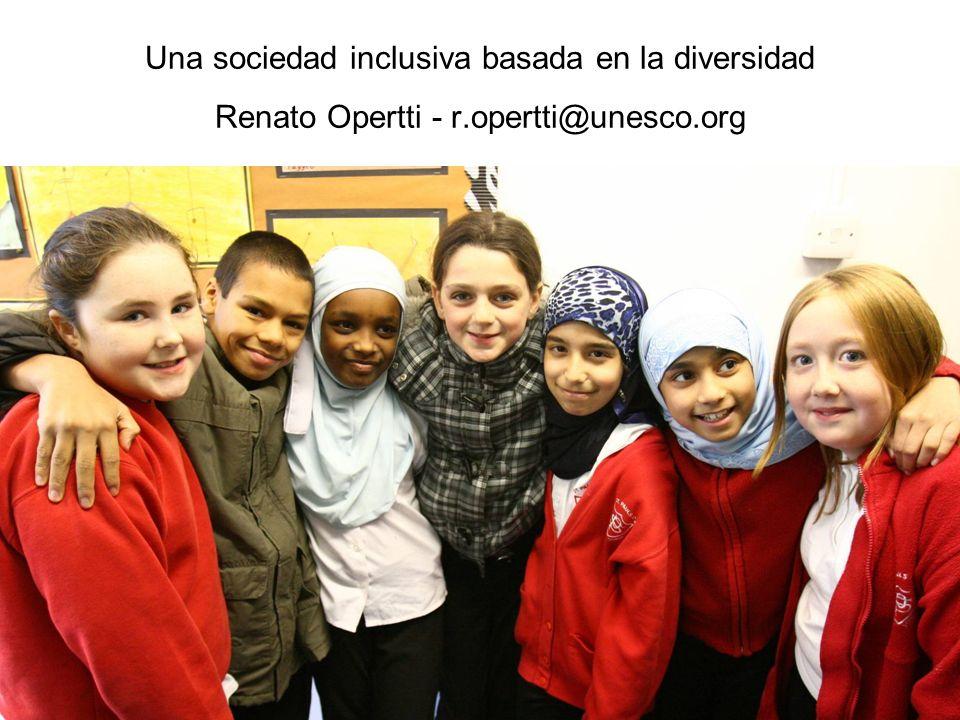 Una sociedad inclusiva basada en la diversidad Renato Opertti - r