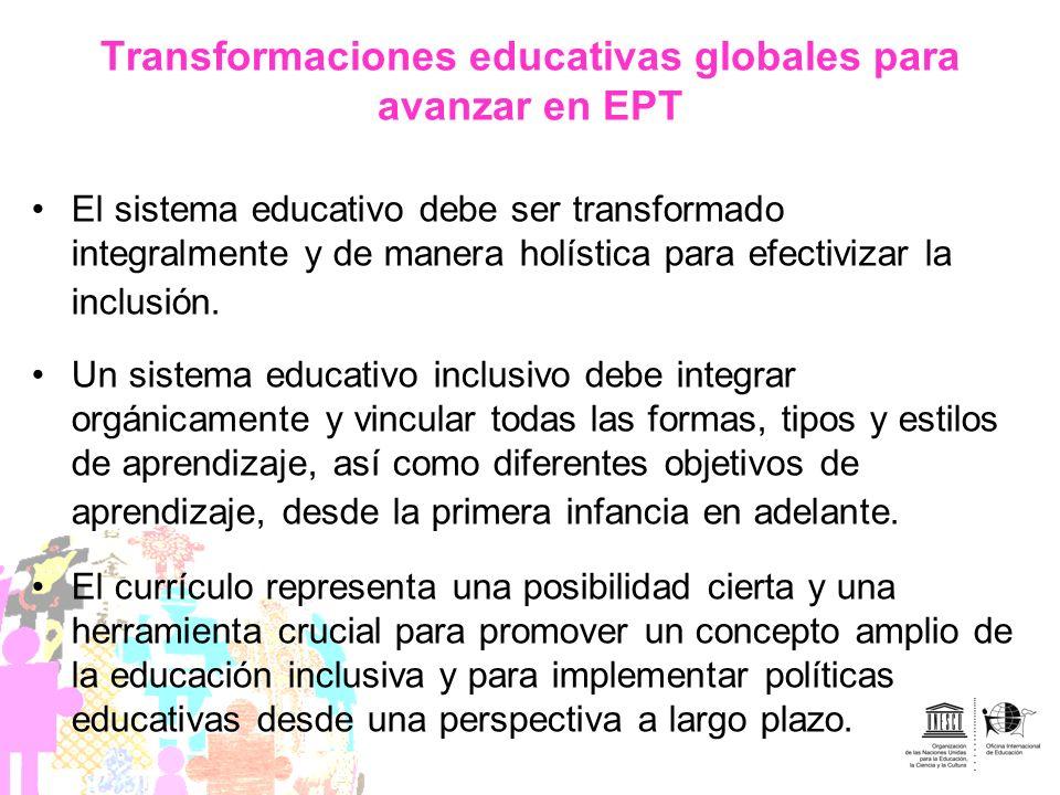 Transformaciones educativas globales para avanzar en EPT