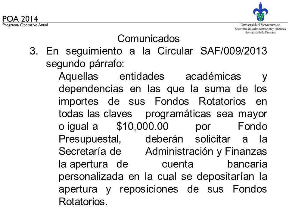 Comunicados En seguimiento a la Circular SAF/009/2013 segundo párrafo: