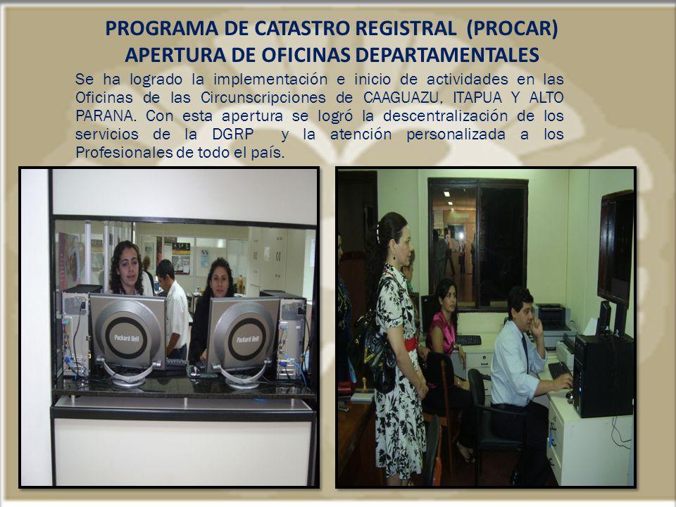 PROGRAMA DE CATASTRO REGISTRAL (PROCAR)