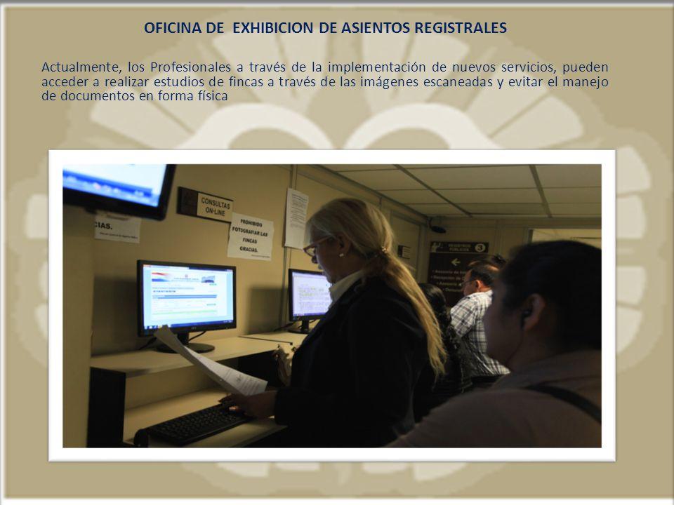 OFICINA DE EXHIBICION DE ASIENTOS REGISTRALES