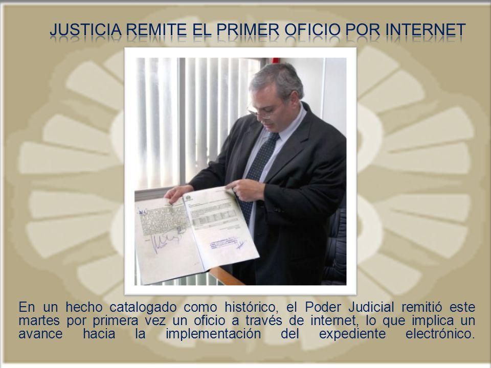 Justicia remite el primer oficio por internet