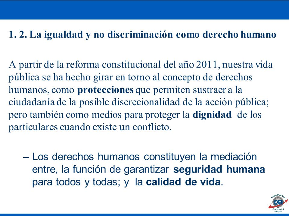 1. 2. La igualdad y no discriminación como derecho humano