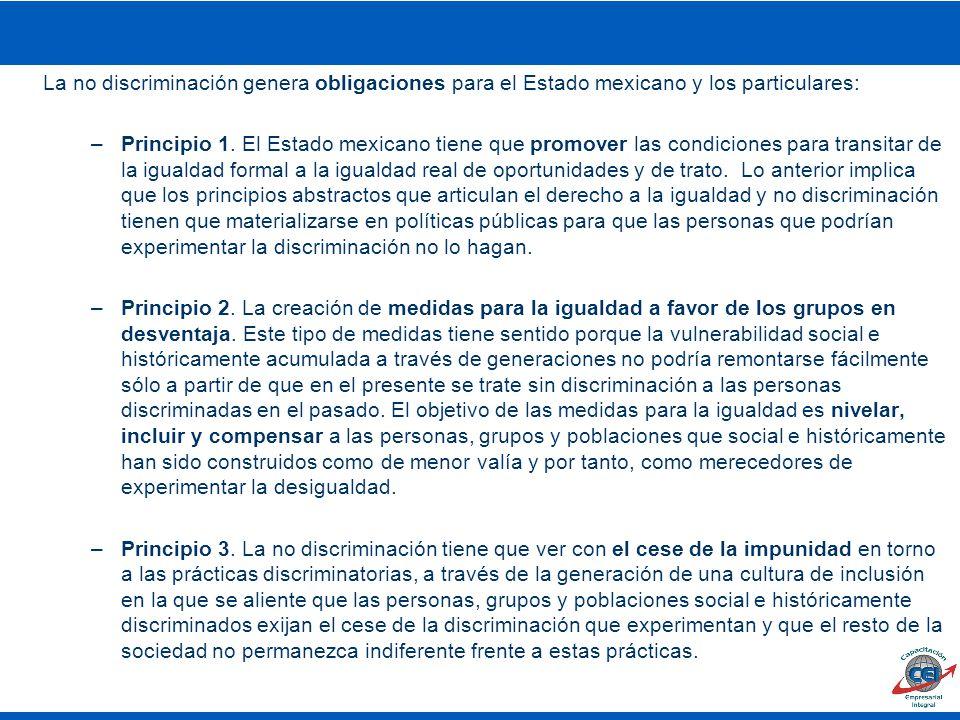 La no discriminación genera obligaciones para el Estado mexicano y los particulares: