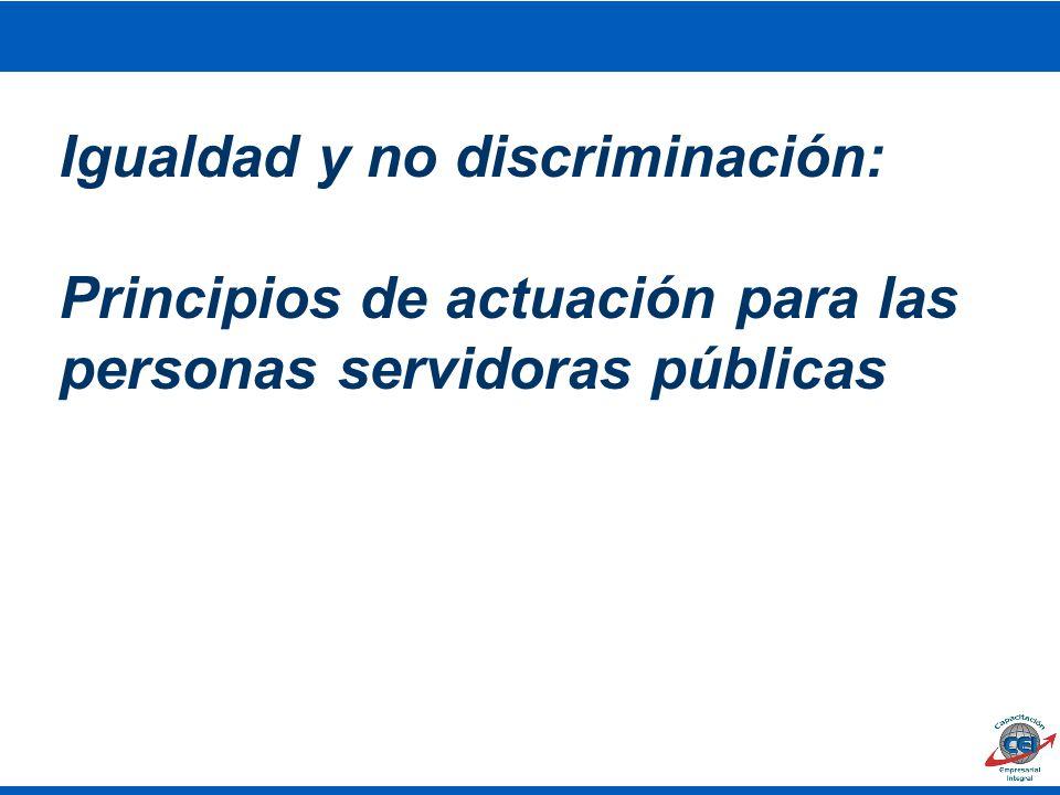 Igualdad y no discriminación:
