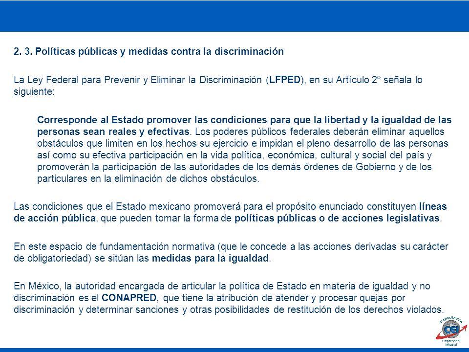 2. 3. Políticas públicas y medidas contra la discriminación