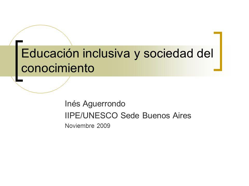 Educación inclusiva y sociedad del conocimiento