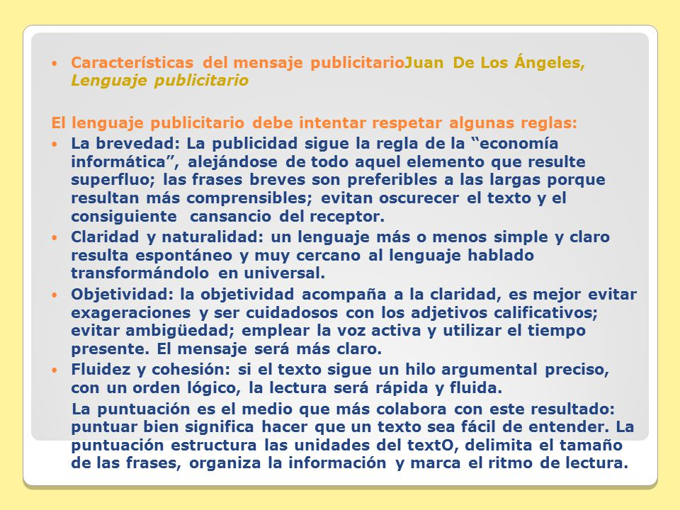 Características del mensaje publicitarioJuan De Los Ángeles, Lenguaje publicitario