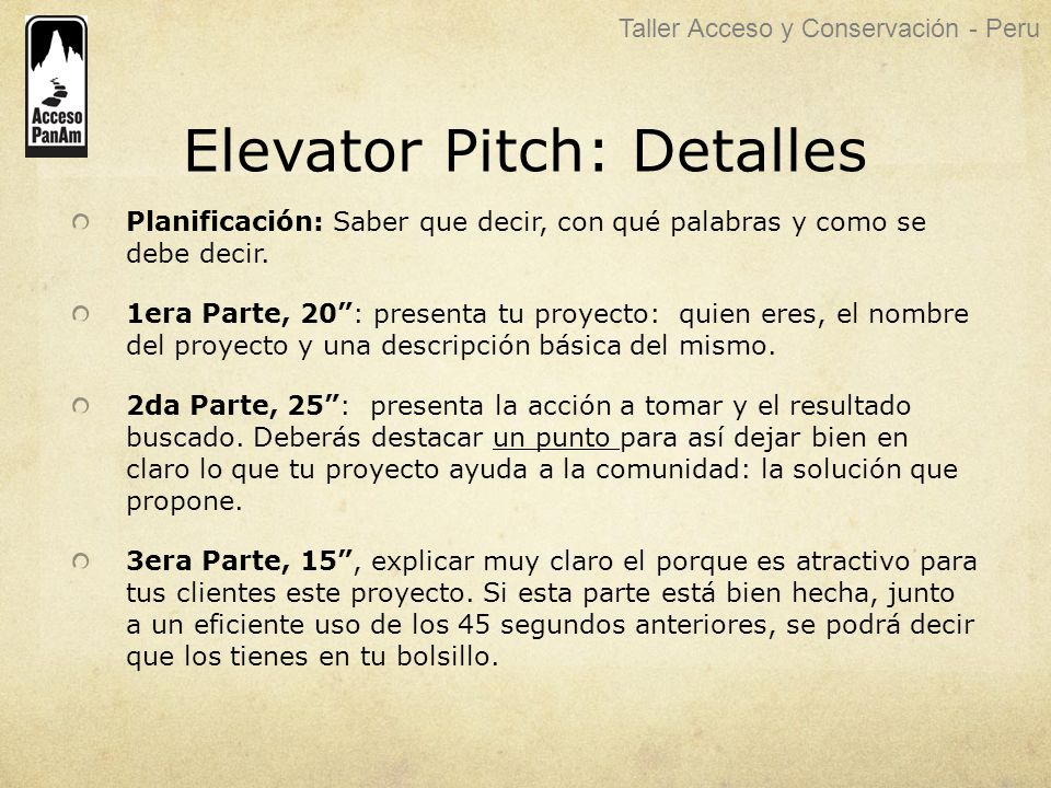 Elevator Pitch: Detalles