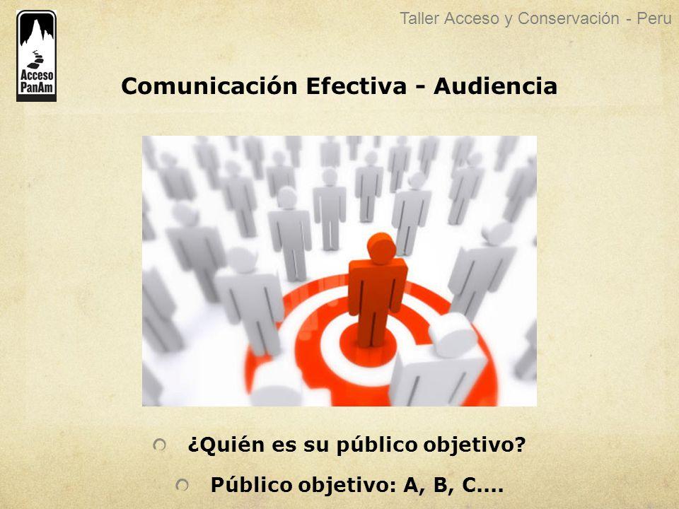 Comunicación Efectiva - Audiencia ¿Quién es su público objetivo