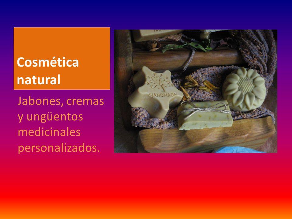 Cosmética natural Jabones, cremas y ungüentos medicinales personalizados.