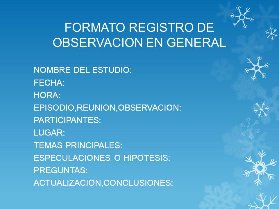 FORMATO REGISTRO DE OBSERVACION EN GENERAL