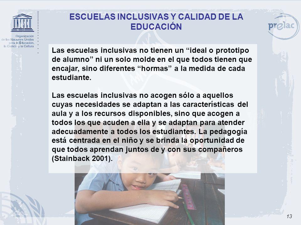 ESCUELAS INCLUSIVAS Y CALIDAD DE LA EDUCACIÓN