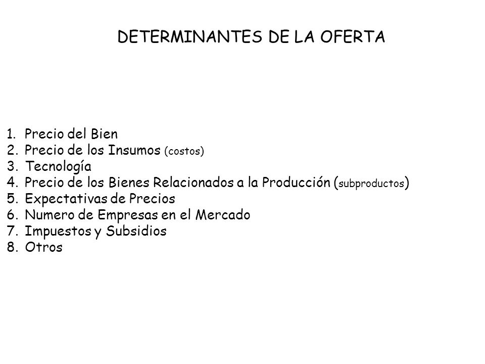 DETERMINANTES DE LA OFERTA