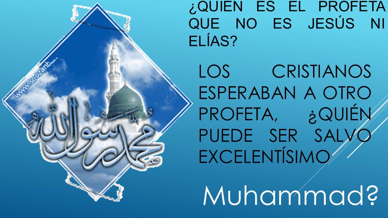 ¿Quién es el profeta que no es Jesús ni elías