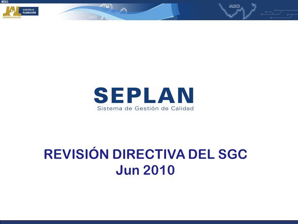 REVISIÓN DIRECTIVA DEL SGC